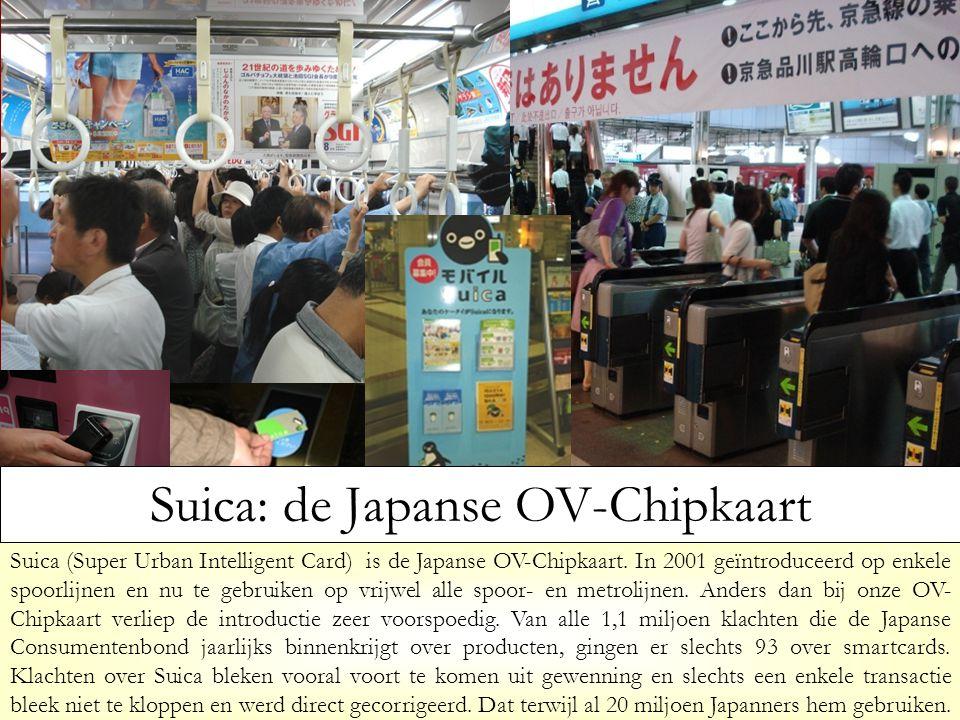 Suica (Super Urban Intelligent Card) is de Japanse OV-Chipkaart. In 2001 geïntroduceerd op enkele spoorlijnen en nu te gebruiken op vrijwel alle spoor