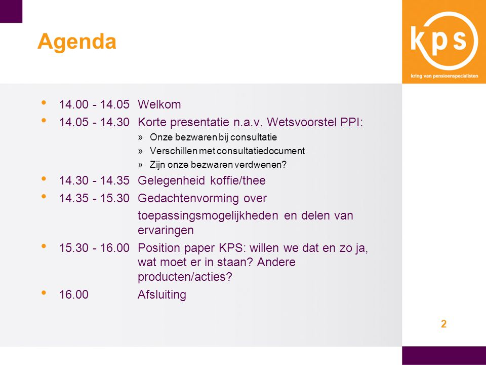 2 Agenda • 14.00 - 14.05Welkom • 14.05 - 14.30Korte presentatie n.a.v.