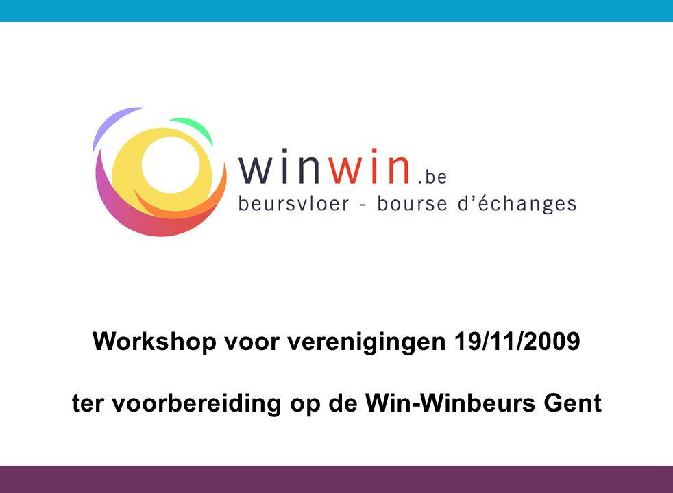 Workshop voor verenigingen 19/11/2009 ter voorbereiding op de Win-Winbeurs Gent
