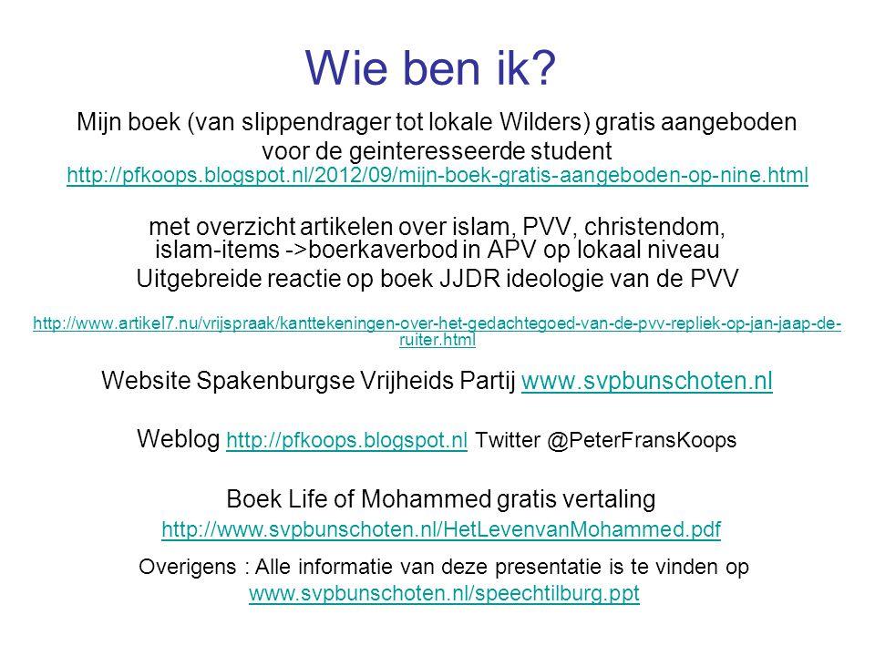 De bronnen Koran (Word of allah) Hadith (Stories about Mohammed) Sirat (Biography of Mohammed) Stelling: Om achter de waarheid van de islam te komen moet je de bronnen bestuderen.
