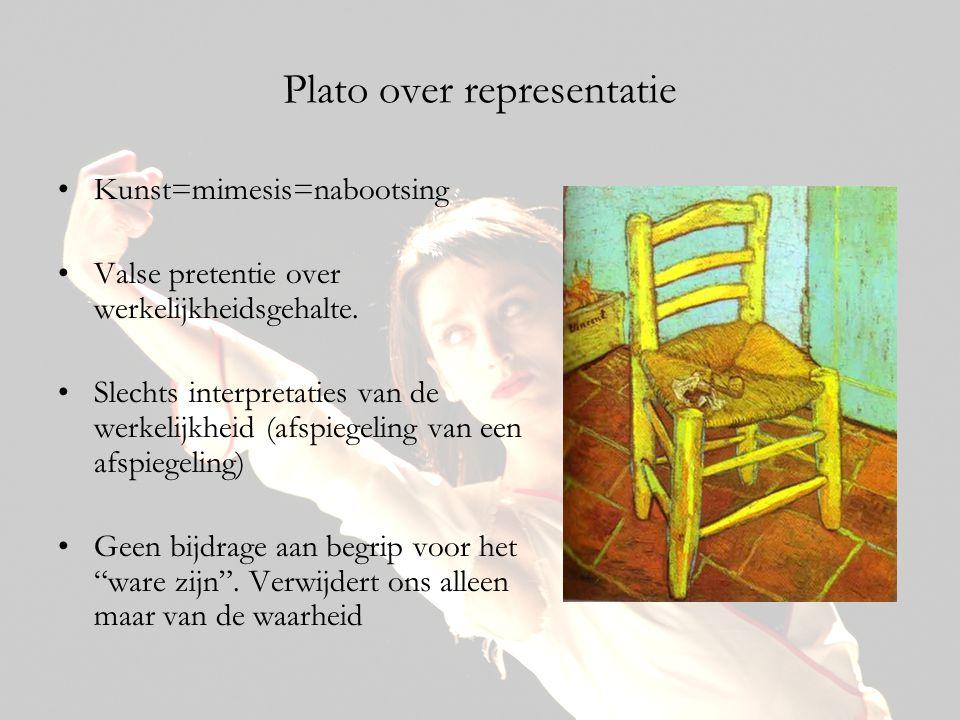 Plato over representatie •Kunst=mimesis=nabootsing •Valse pretentie over werkelijkheidsgehalte. •Slechts interpretaties van de werkelijkheid (afspiege