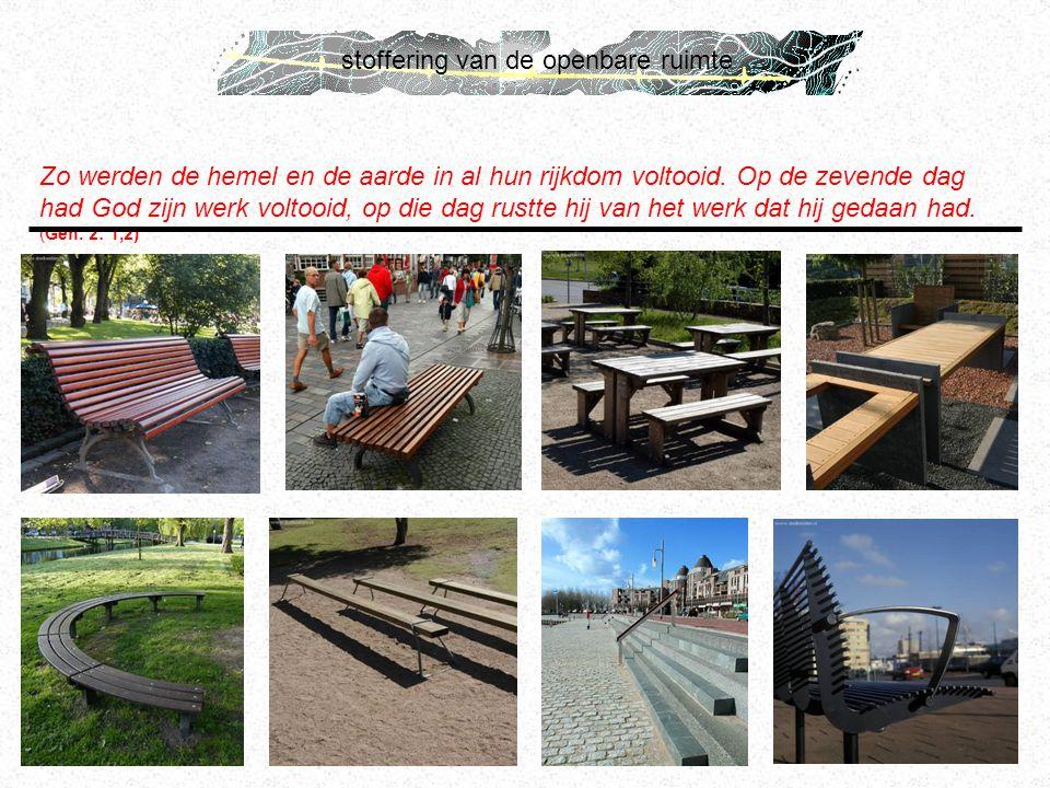 stoffering van de openbare ruimte Zo werden de hemel en de aarde in al hun rijkdom voltooid. Op de zevende dag had God zijn werk voltooid, op die dag