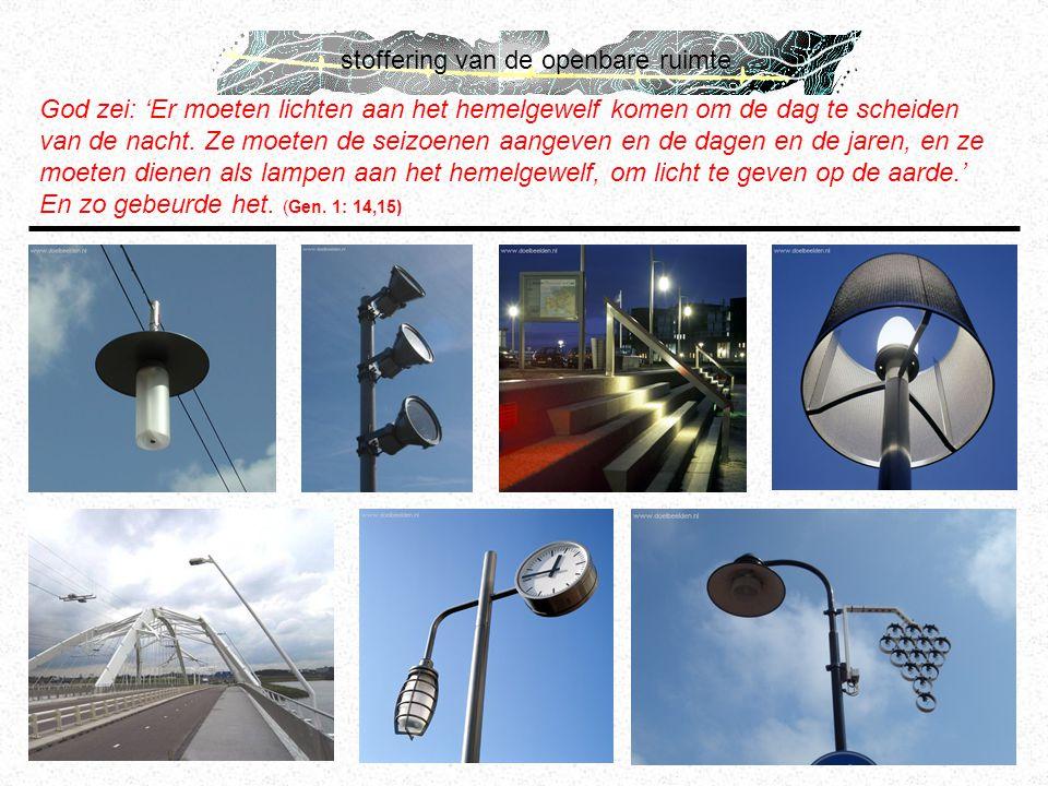 stoffering van de openbare ruimte God zei: 'Er moeten lichten aan het hemelgewelf komen om de dag te scheiden van de nacht. Ze moeten de seizoenen aan