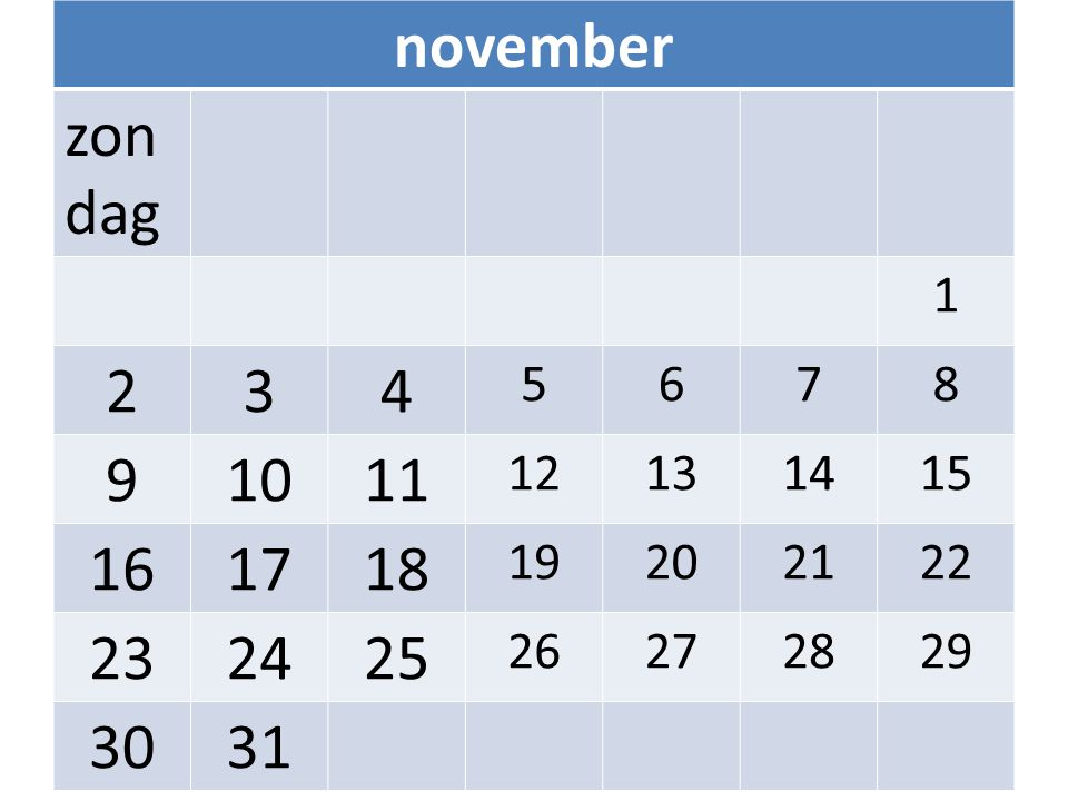 november zon dag 1 234 5678 91011 12131415 161718 19202122 232425 26272829 3031