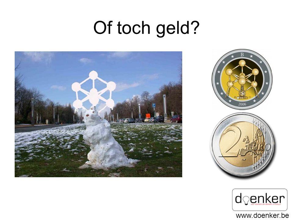 www.doenker.be Of toch geld?