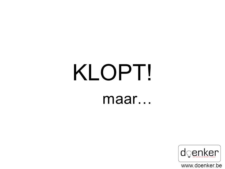 www.doenker.be KLOPT! maar…
