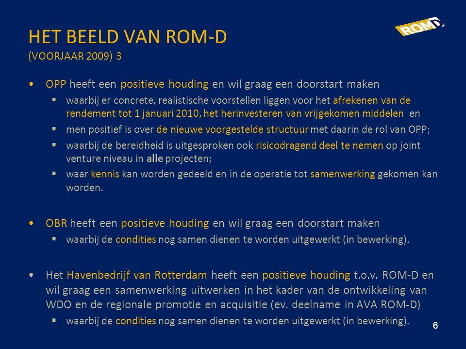 HET BEELD VAN ROM-D (VOORJAAR 2009) 3 •OPP heeft een positieve houding en wil graag een doorstart maken  waarbij er concrete, realistische voorstelle