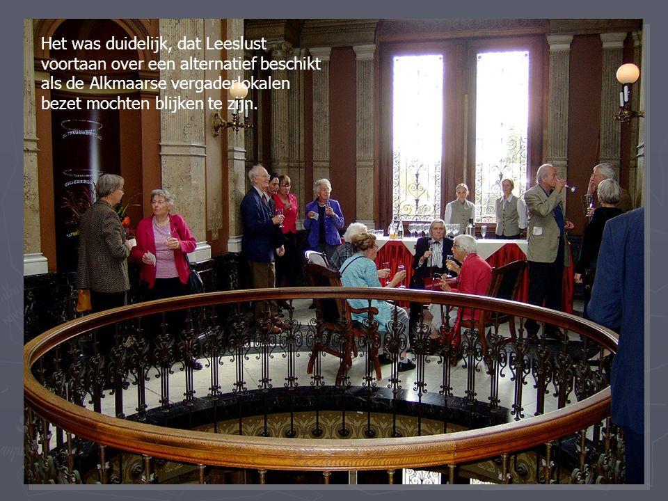 Het was duidelijk, dat Leeslust voortaan over een alternatief beschikt als de Alkmaarse vergaderlokalen bezet mochten blijken te zijn.