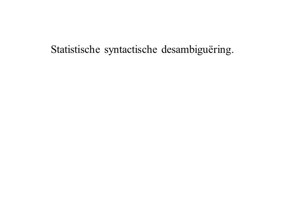 Statistische syntactische desambiguëring.