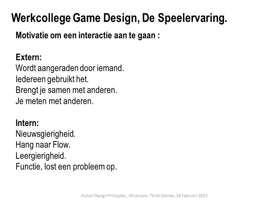 Werkcollege Game Design, De Speelervaring.
