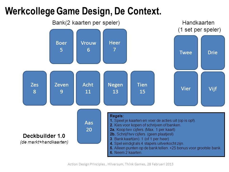 Werkcollege Game Design, De Context.