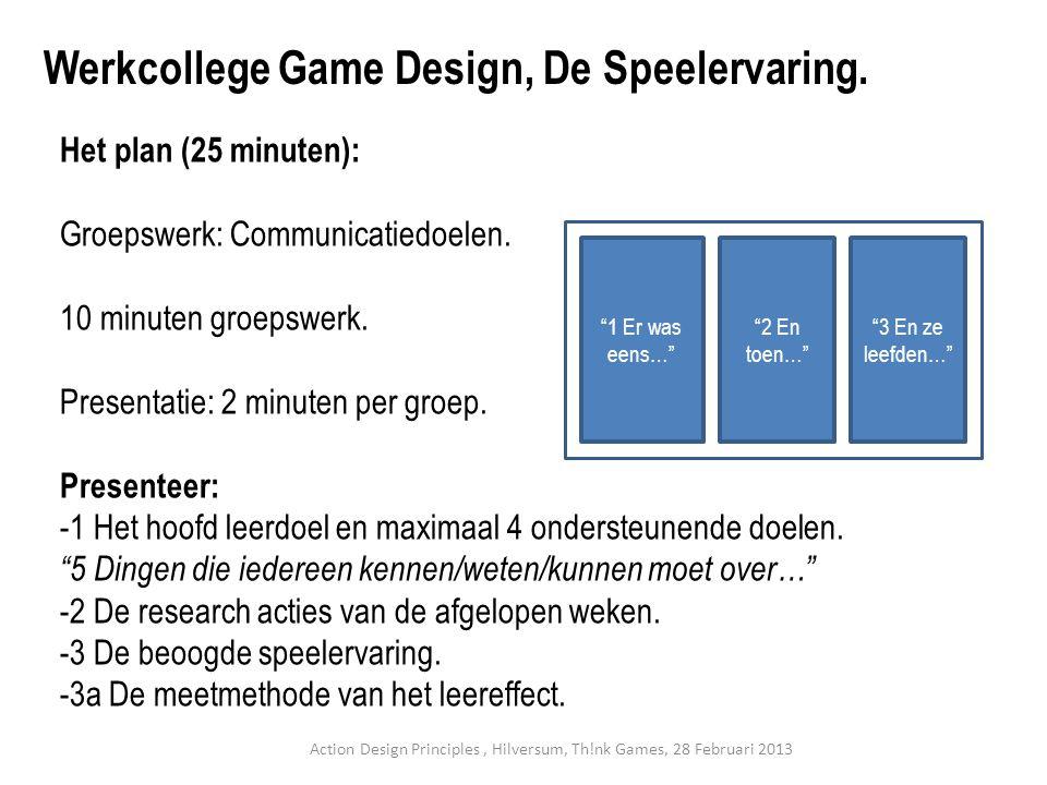 Het plan (25 minuten): Groepswerk: Communicatiedoelen.