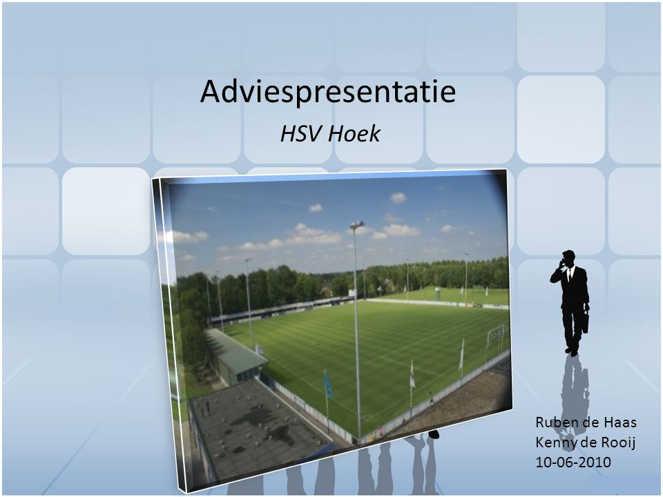 Intro Dit adviesrapport geeft inzicht in de ledentevredenheid van voetbalvereniging HSV Hoek.