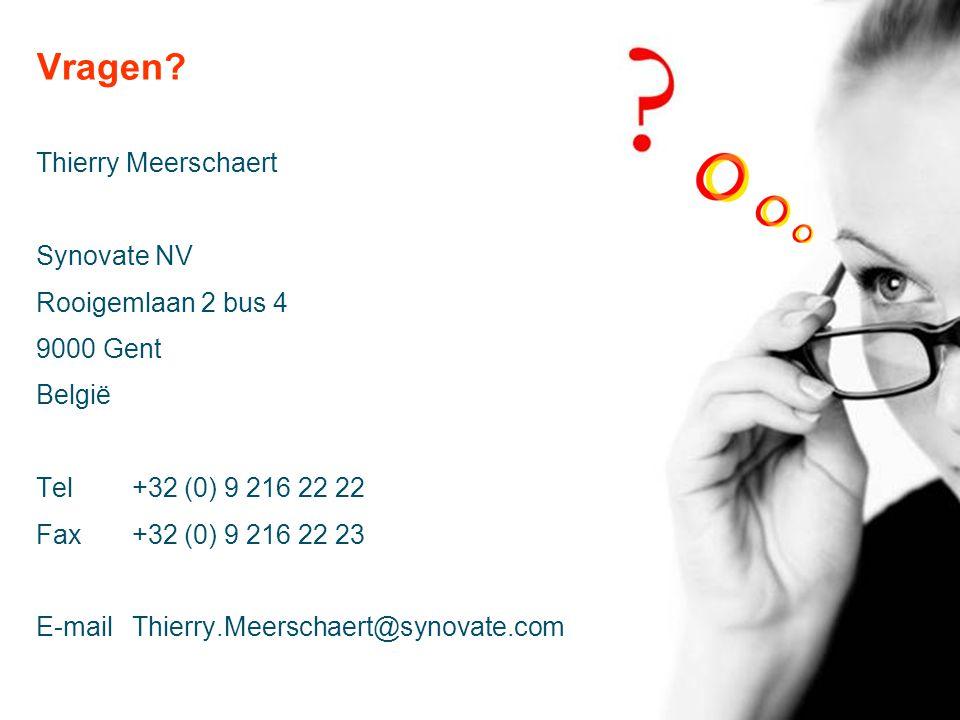Vragen? Thierry Meerschaert Synovate NV Rooigemlaan 2 bus 4 9000 Gent België Tel+32 (0) 9 216 22 22 Fax+32 (0) 9 216 22 23 E-mail Thierry.Meerschaert@