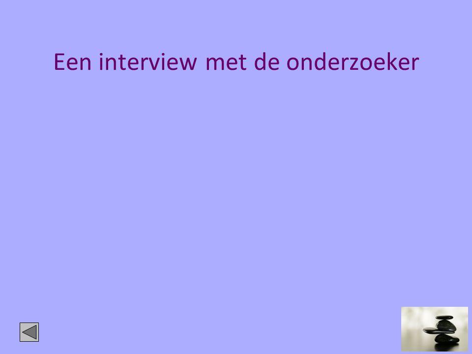 Een interview met de onderzoeker