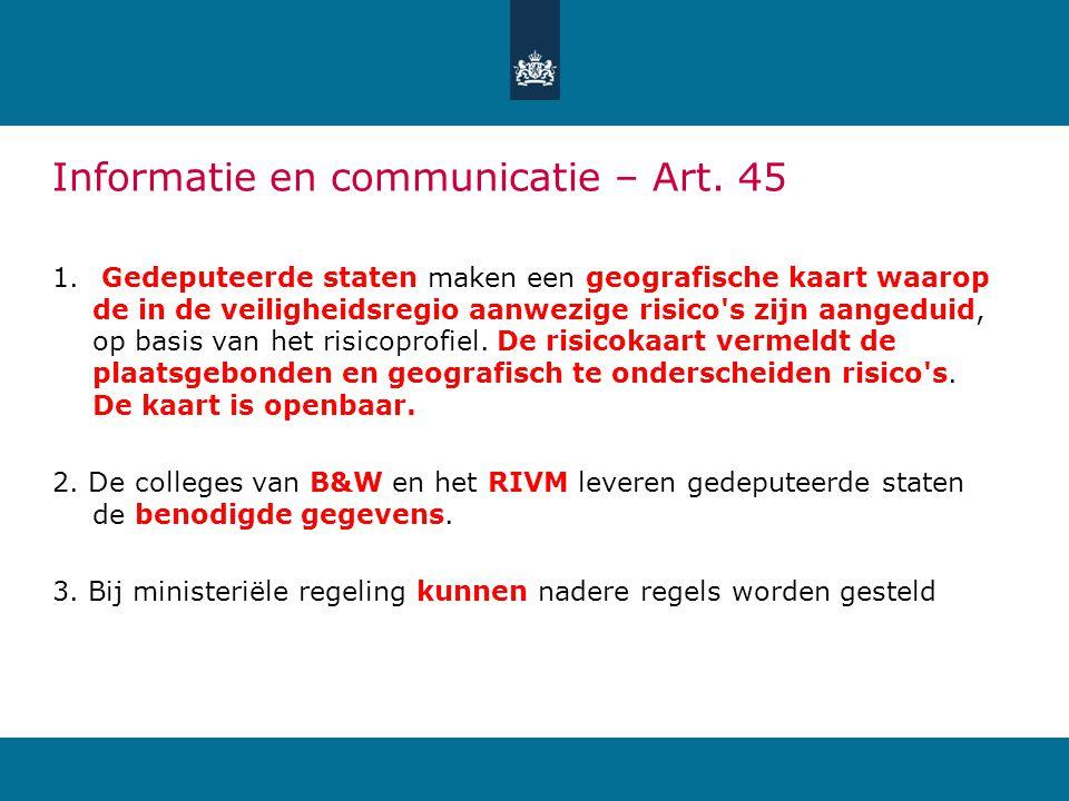 Informatie en communicatie – Art.45 1.