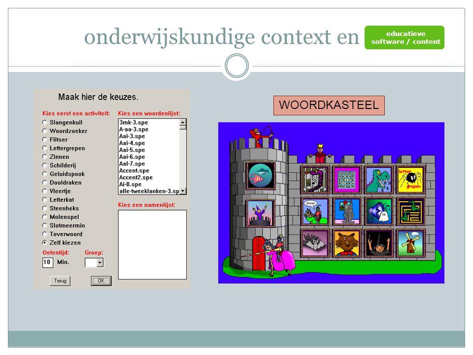 onderwijskundige context en ict KWELWERK educatieve software / content