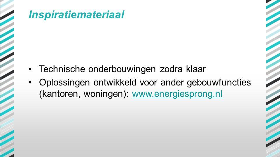 Inspiratiemateriaal •Technische onderbouwingen zodra klaar •Oplossingen ontwikkeld voor ander gebouwfuncties (kantoren, woningen): www.energiesprong.n