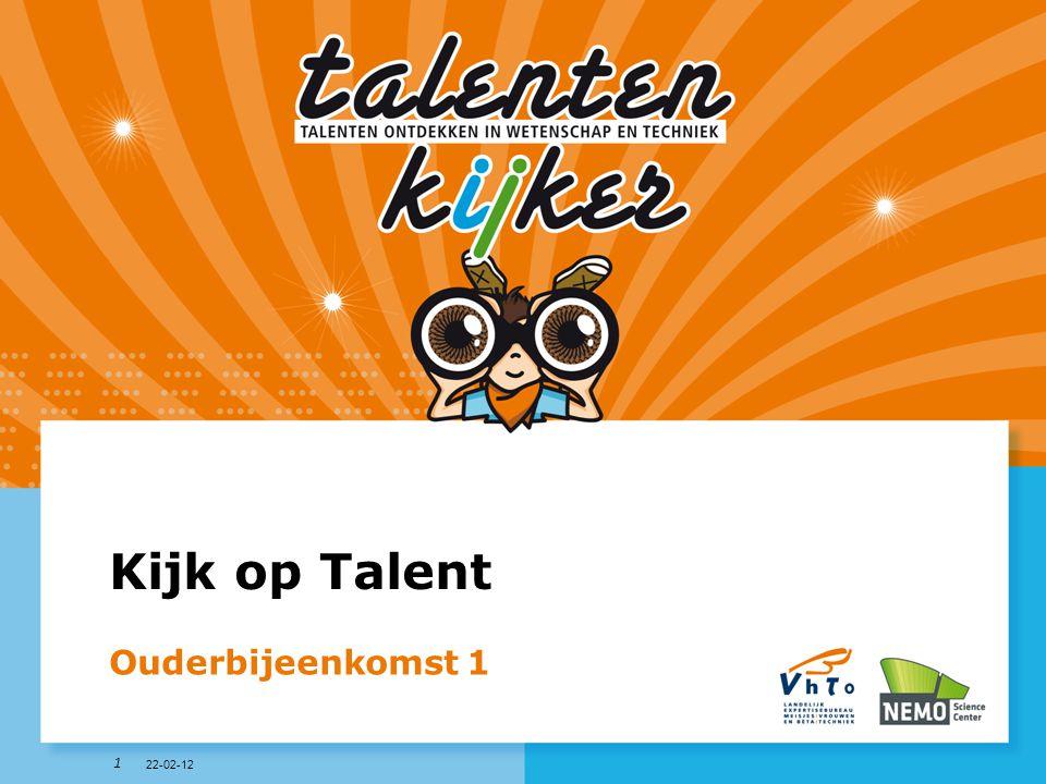1 Kijk op Talent Ouderbijeenkomst 1 22-02-12