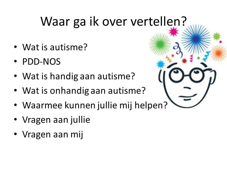 Wat is autisme.• Hersenen werken anders.