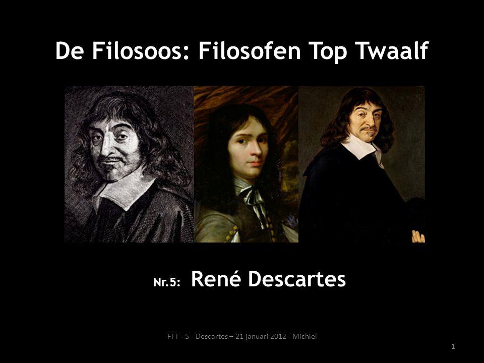 Leven Descartes: kort overzicht • 31 maart 1596 (La Haye en Touraine, Frankrijk) – 11 februari 1650 (Stockholm, Zweden) • Geboren tijdens pestepidemie.