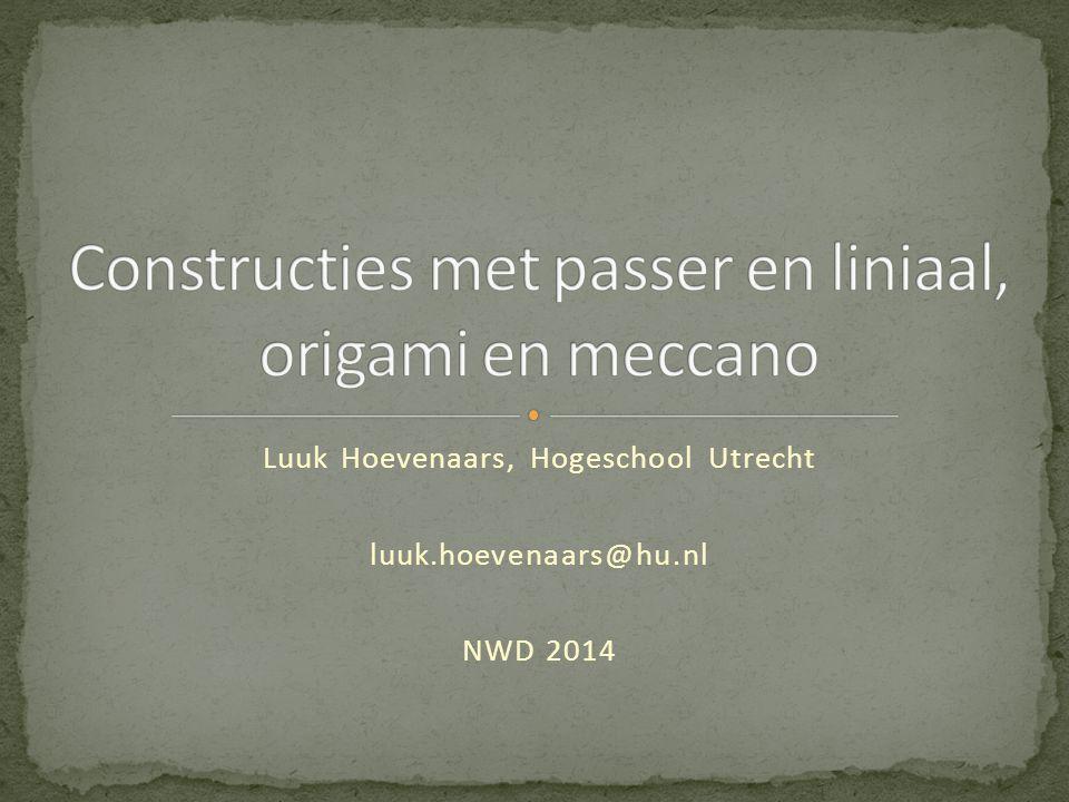 Luuk Hoevenaars, Hogeschool Utrecht luuk.hoevenaars@hu.nl NWD 2014