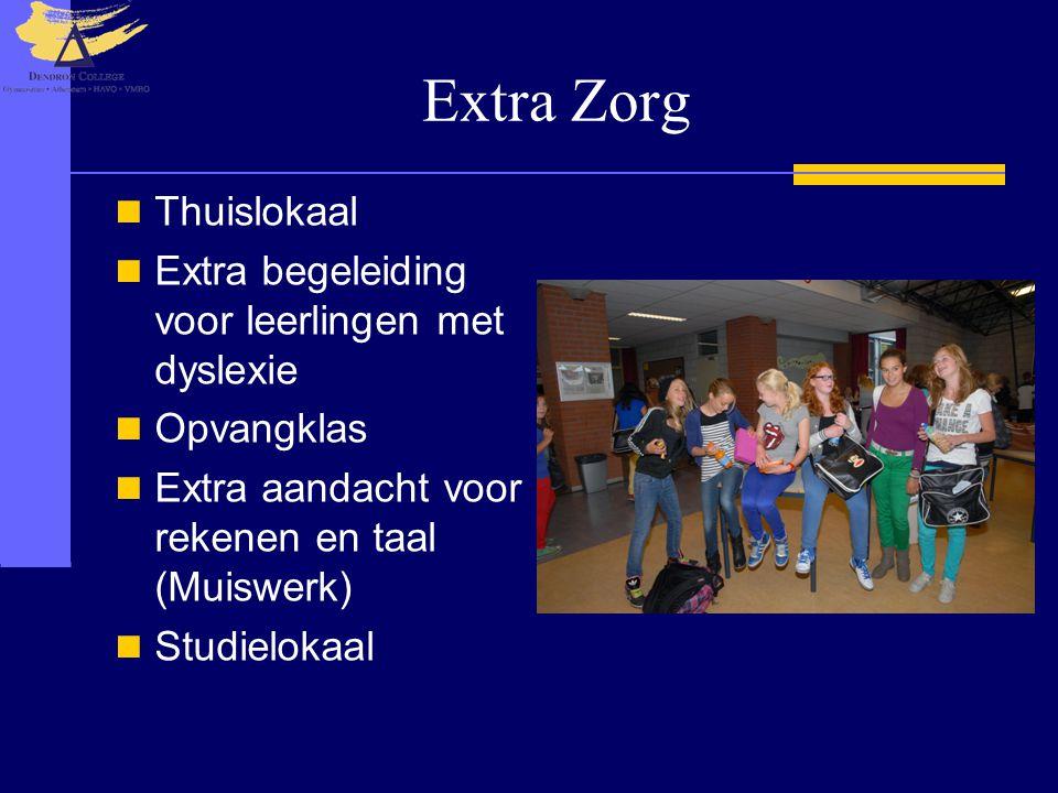 Extra Zorg  Thuislokaal  Extra begeleiding voor leerlingen met dyslexie  Opvangklas  Extra aandacht voor rekenen en taal (Muiswerk)  Studielokaal