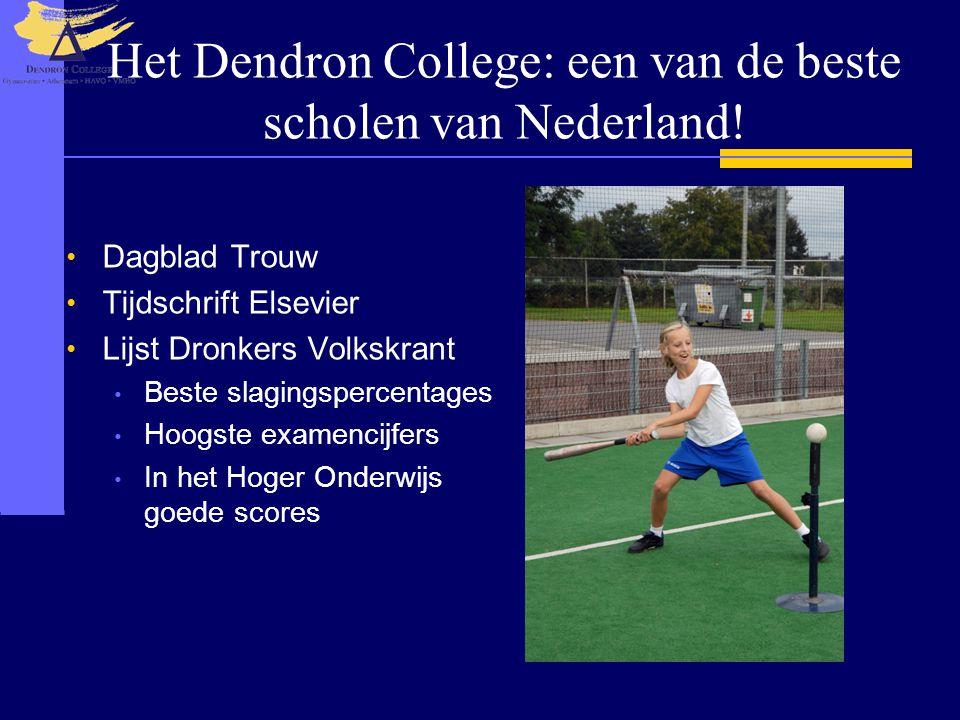 Het Dendron College: een van de beste scholen van Nederland! • Dagblad Trouw • Tijdschrift Elsevier • Lijst Dronkers Volkskrant • Beste slagingspercen