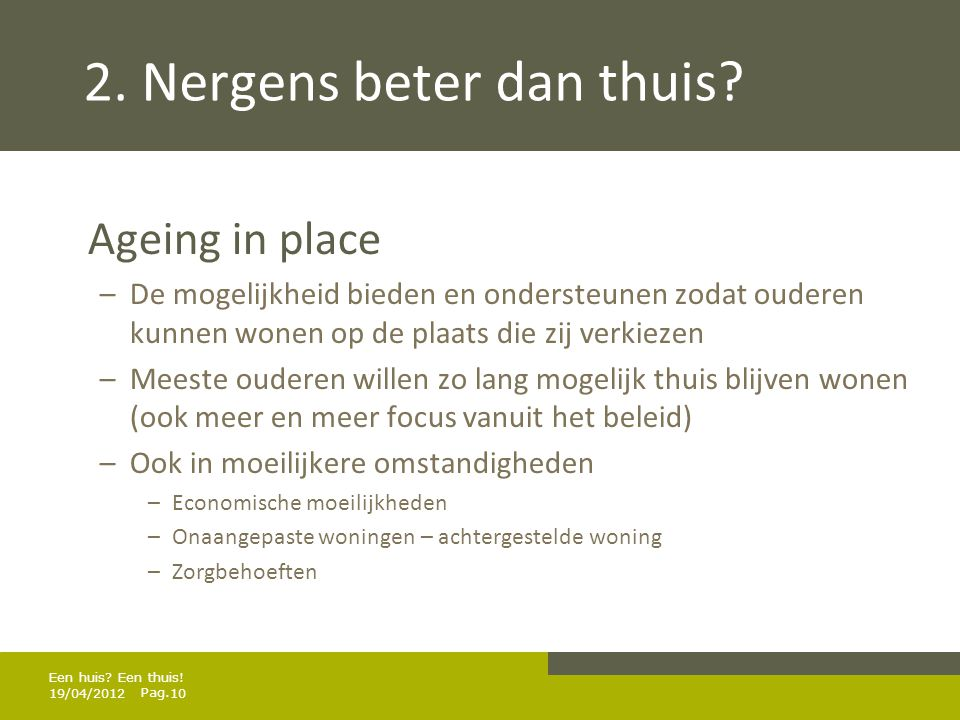 Pag.2. Nergens beter dan thuis.
