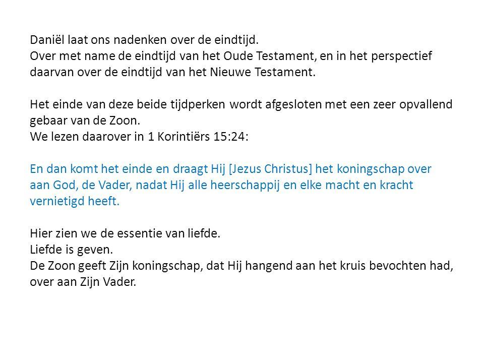 Daniël laat ons nadenken over de eindtijd. Over met name de eindtijd van het Oude Testament, en in het perspectief daarvan over de eindtijd van het Ni
