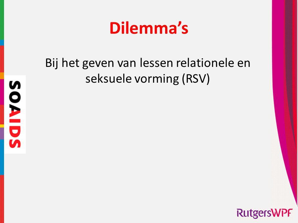 Dilemma's Bij het geven van lessen relationele en seksuele vorming (RSV)