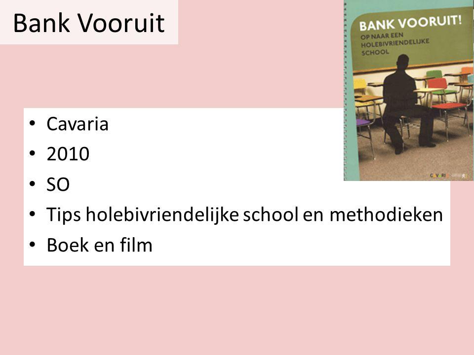 Bank Vooruit • Cavaria • 2010 • SO • Tips holebivriendelijke school en methodieken • Boek en film