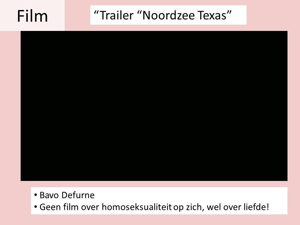 """Film • Bavo Defurne • Geen film over homoseksualiteit op zich, wel over liefde! """"Trailer """"Noordzee Texas"""""""