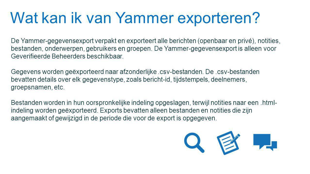 Wat kan ik van Yammer exporteren.