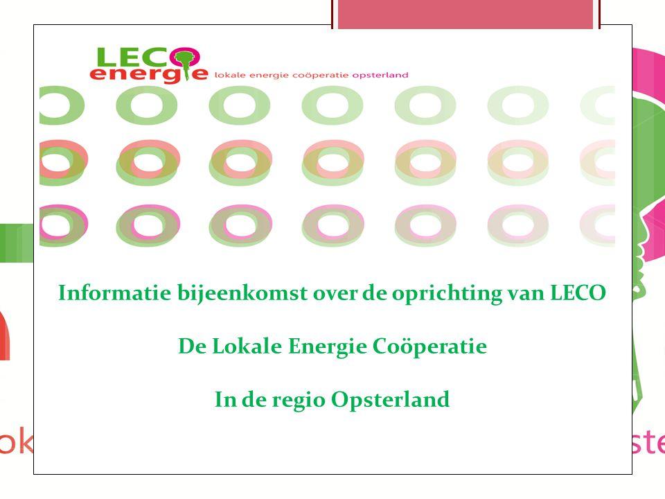 6 Informatie bijeenkomst over de oprichting van LECO De Lokale Energie Coöperatie In de regio Opsterland
