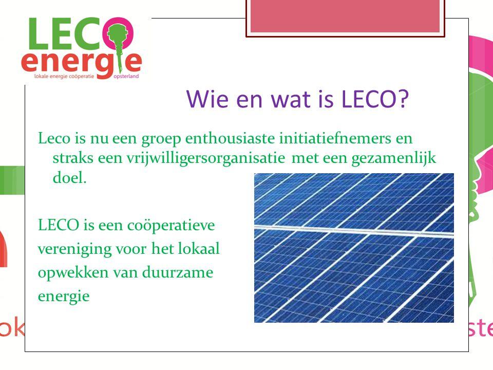 Wie en wat is LECO? Leco is nu een groep enthousiaste initiatiefnemers en straks een vrijwilligersorganisatie met een gezamenlijk doel. LECO is een co