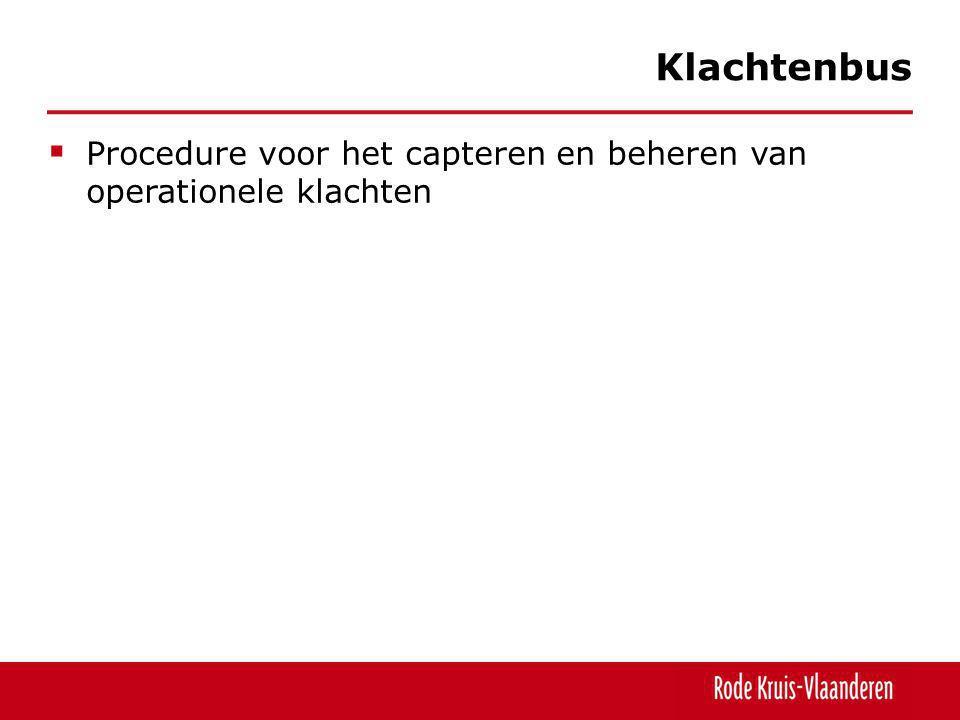 Procedure voor het capteren en beheren van operationele klachten Klachtenbus