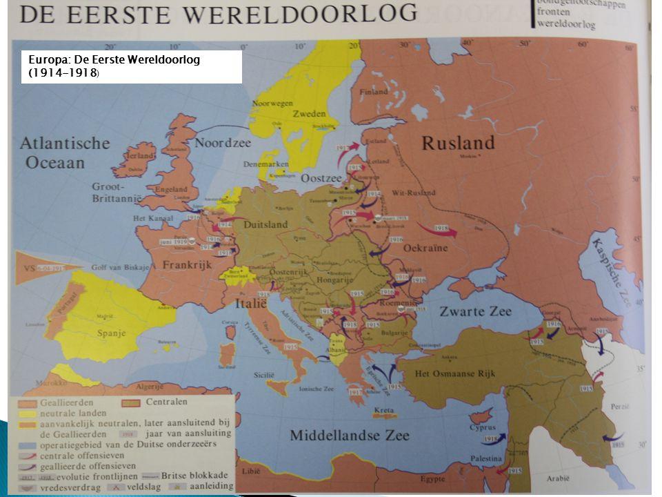 Europa: De Eerste Wereldoorlog (1914-1918 )