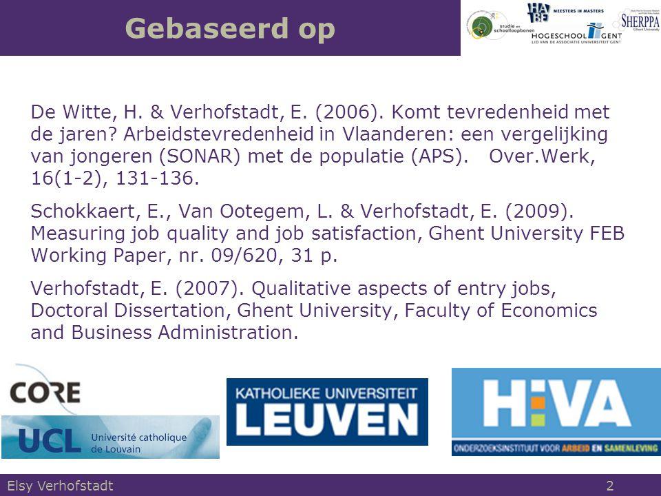 Elsy Verhofstadt 2 Gebaseerd op De Witte, H. & Verhofstadt, E.