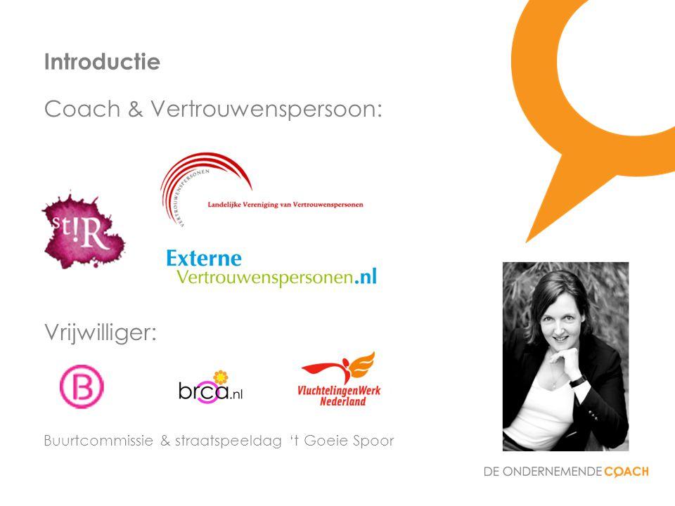 Coach & Vertrouwenspersoon: Introductie Vrijwilliger: Buurtcommissie & straatspeeldag 't Goeie Spoor