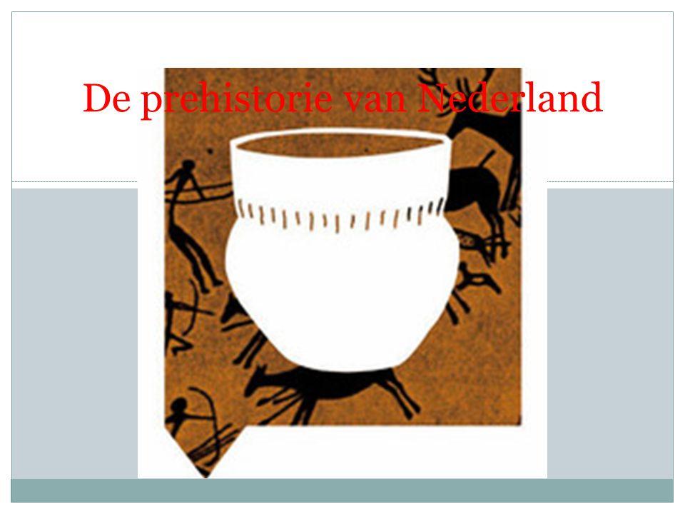 De prehistorie van Nederland
