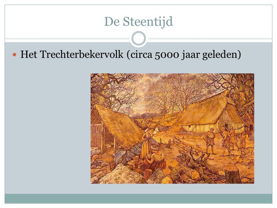 De Steentijd  Het Trechterbekervolk (circa 5000 jaar geleden)