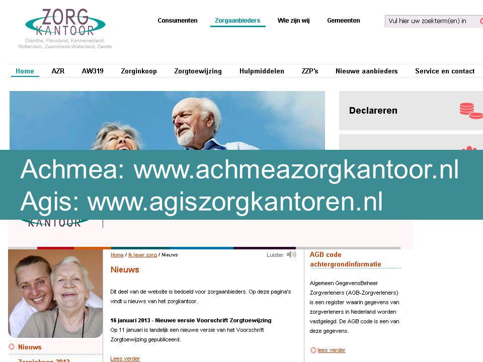 Achmea: www.achmeazorgkantoor.nl Agis: www.agiszorgkantoren.nl