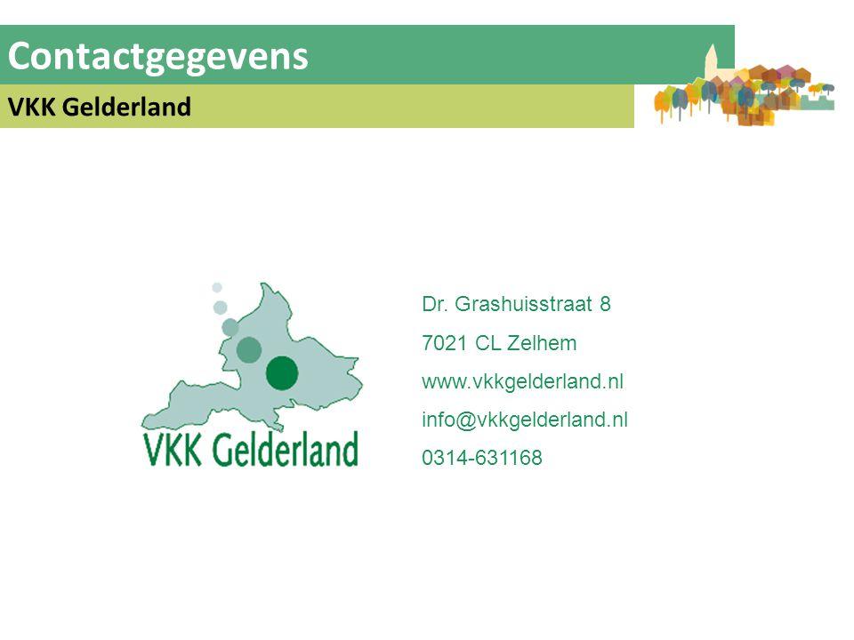 Contactgegevens VKK Gelderland Dr. Grashuisstraat 8 7021 CL Zelhem www.vkkgelderland.nl info@vkkgelderland.nl 0314-631168