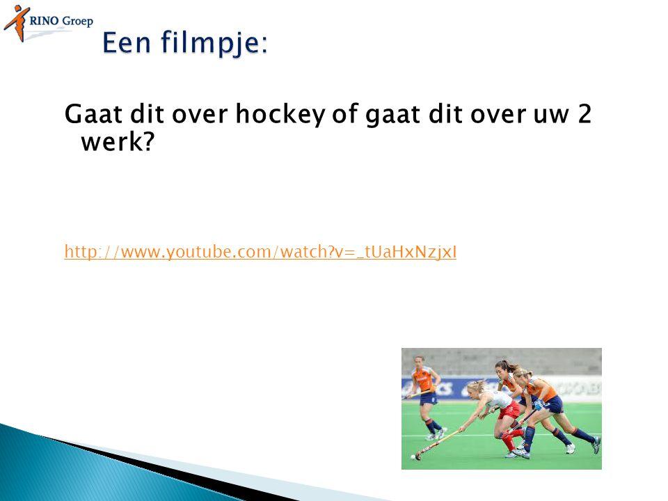 Gaat dit over hockey of gaat dit over uw 2 werk? http://www.youtube.com/watch?v=_tUaHxNzjxI