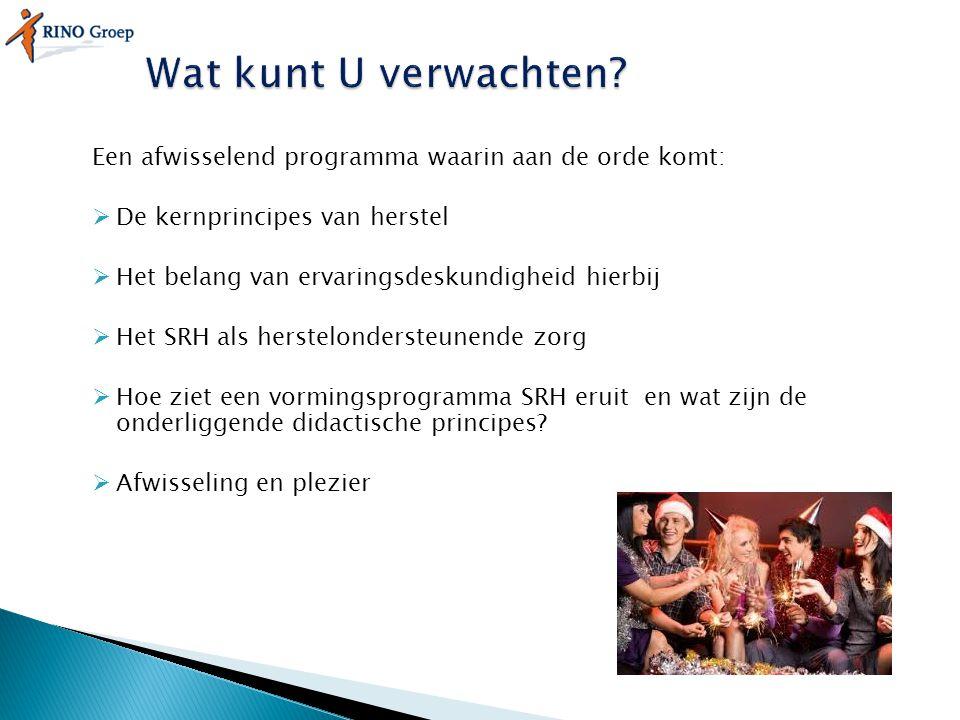Een afwisselend programma waarin aan de orde komt:  De kernprincipes van herstel  Het belang van ervaringsdeskundigheid hierbij  Het SRH als herste