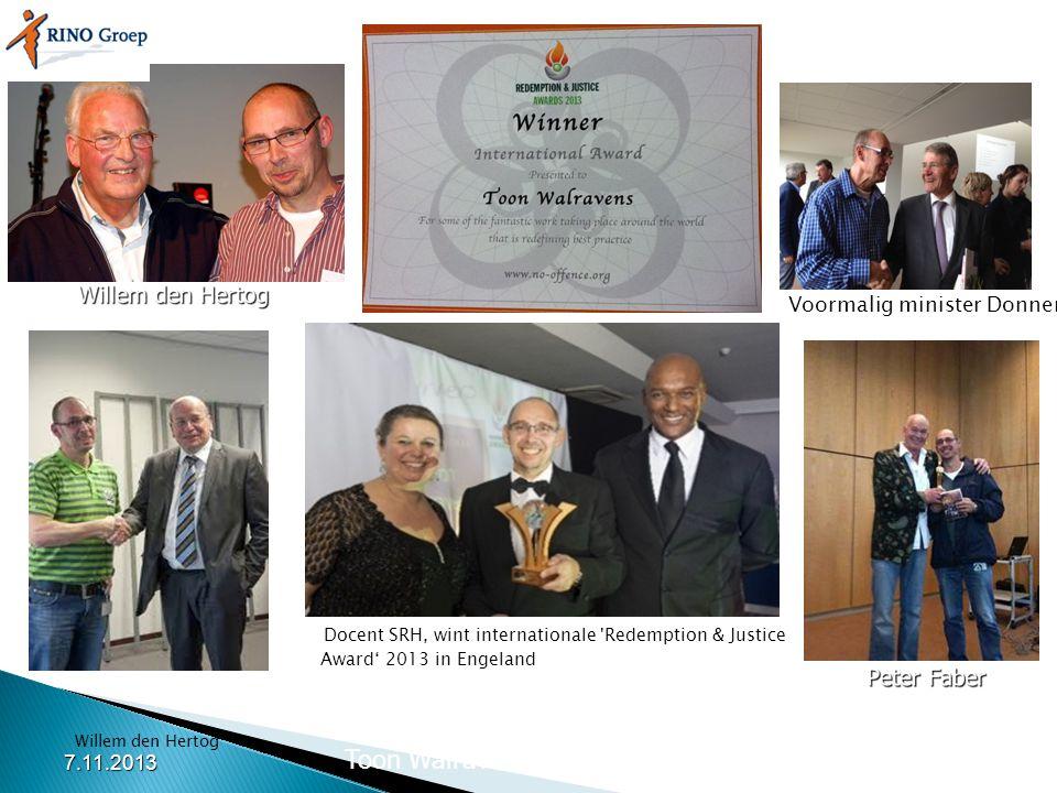 Staatssecretaris Fred Teeven Willem den Hertog Voormalig minister Donner Docent SRH, wint internationale 'Redemption & Justice Award' 2013 in Engeland