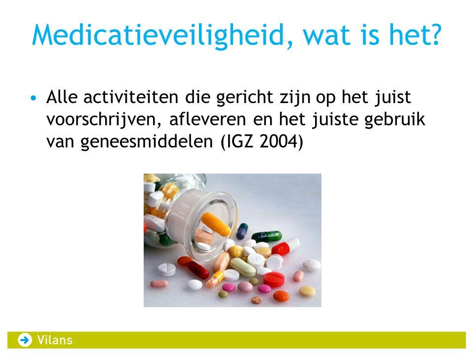 Medicatieveiligheid, wat is het? •Alle activiteiten die gericht zijn op het juist voorschrijven, afleveren en het juiste gebruik van geneesmiddelen (I