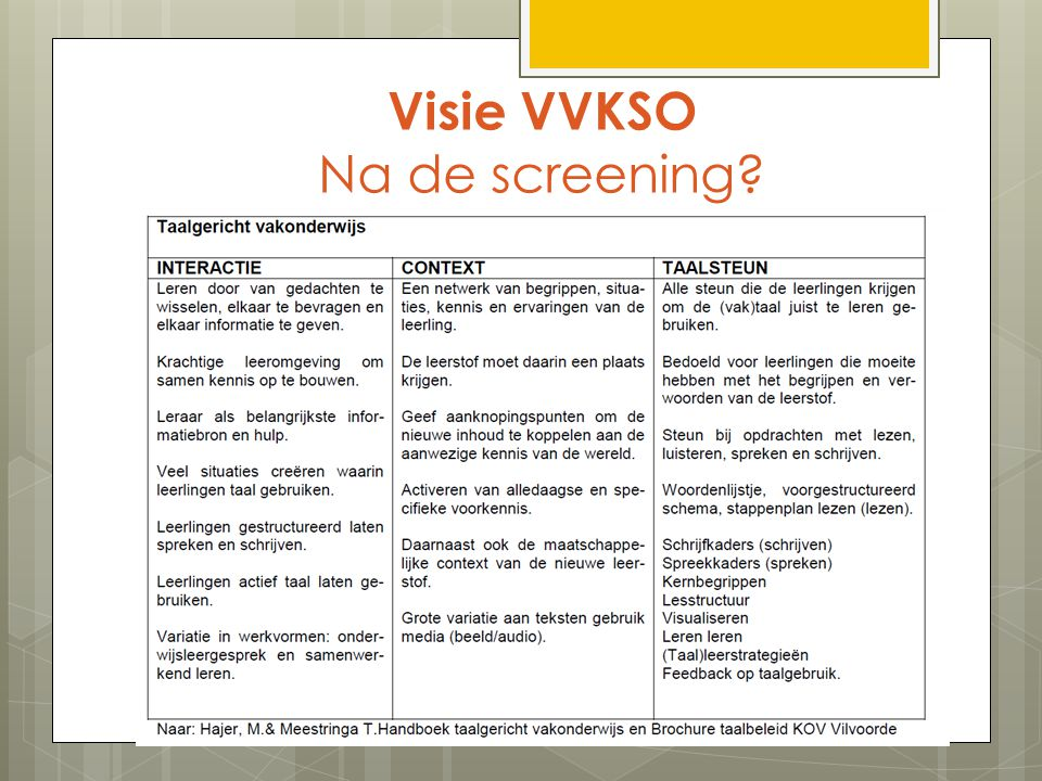 Visie VVKSO Na de screening?