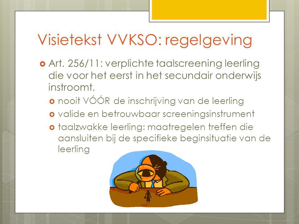Visietekst VVKSO: regelgeving  Art.